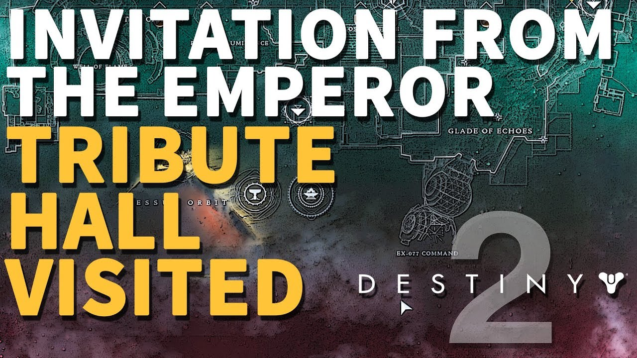 Tribute Hall visited Invitation From the Emperor Destiny 2