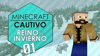 Minecraft cautivo – Reino de invierno #1 – Inicio claustrofóbico