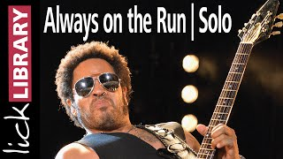 Lenny Kravitz | Always on the Run | Solo | Guitar Lesson
