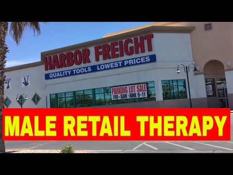 Male Retail Therapy- Harbor Freight Parking Lot Sale.