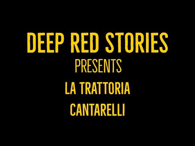 Deep Red Stories - Episodio 15: La Trattoria Cantarelli