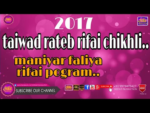 Maniyar Faliya Pogram Froom Taiwad Rateb Rifai Chikhli 2017 Gujrat India....