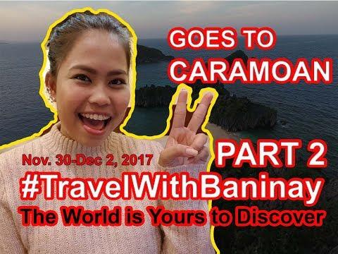 TravelWithBaninay Part 2 Join us! Caramoan Adventure