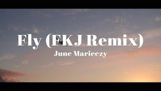 꿈이 아닌 현실을 살아가. June Marieezy - Fly (FKJ Remix) (가사/해석)
