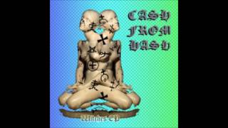 CASH FROM HASH - BLUNT$ AND $TACK$ (AUDIO)