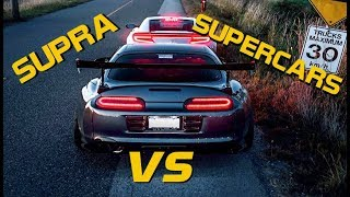 TOYOTA SUPRA VS SUPERCARS!!! (Bugatti, Ferrari & more!)
