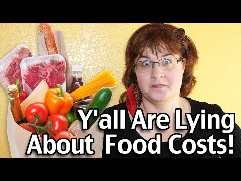 Y'all Are Lying About What Food Costs!