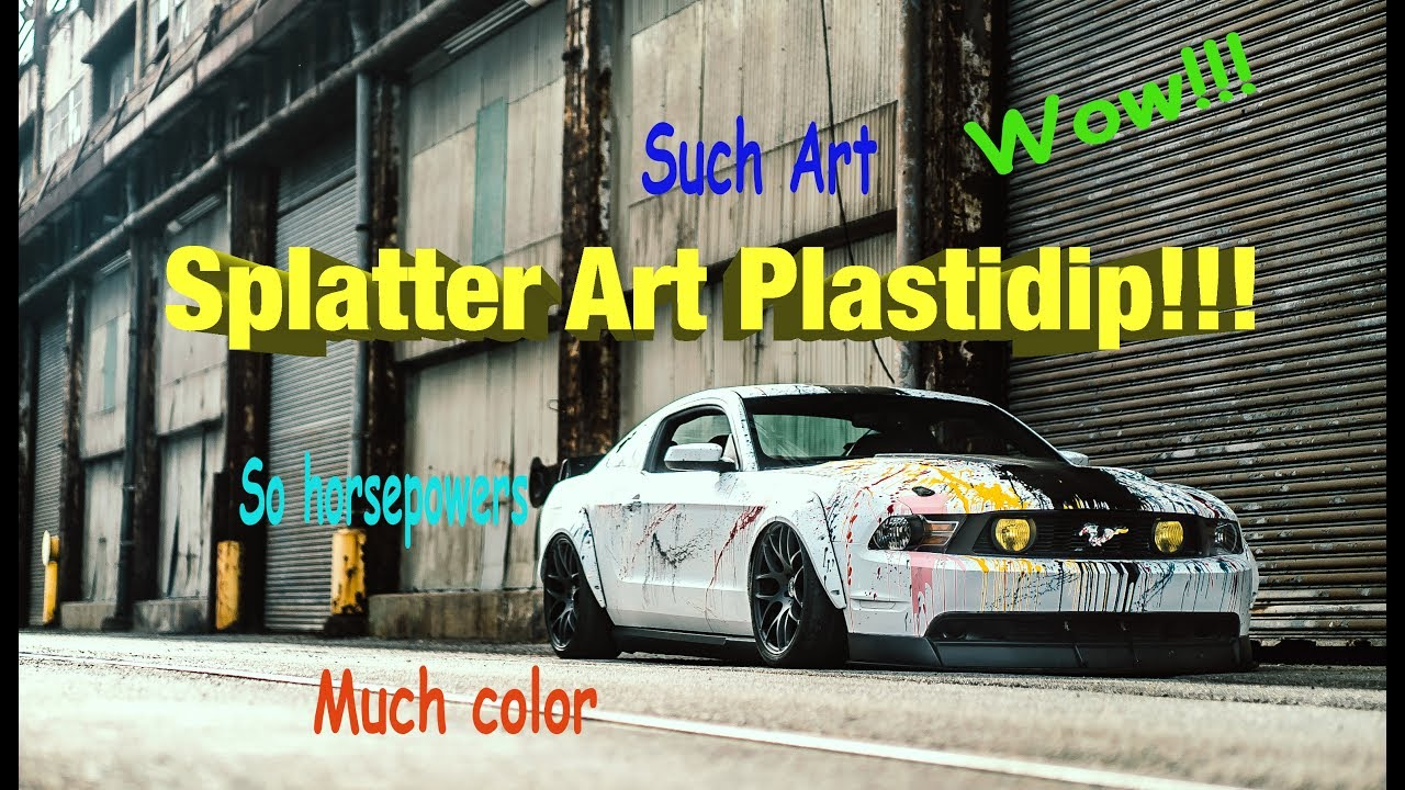 2017 Ford Colors >> Making a Splatter Art Mustang with Plastidip - YouTube