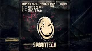 Hardstyle Mafia - 6 Stages Of Anger [SPOON 020]