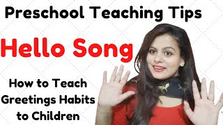Hello Song for Kids  Greeting Song for Kids  Hello Song for Children  Good morning Song Warm up Song
