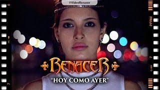 RENACER - Hoy Como Ayer (Videoclip Oficial)
