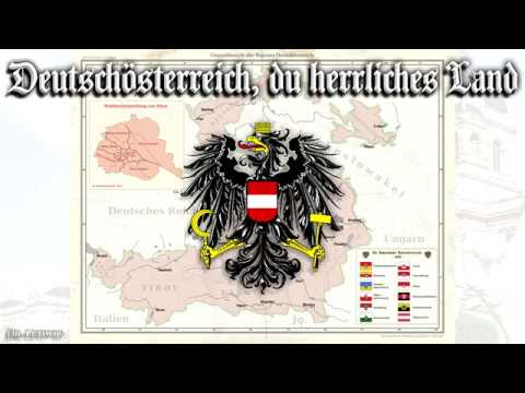 Deutschösterreich, du herrliches Land [Anthem of German Austria][+English translation]