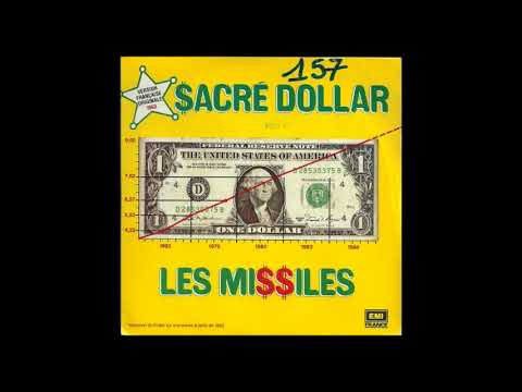 Les Missiles - Sacré Dollar