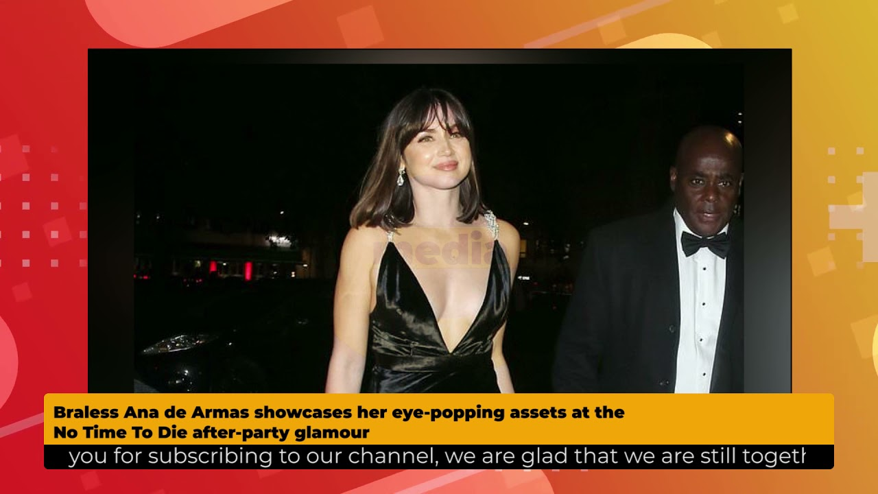 Ana de Armas takes the plunge at 'No Time to Die' afterparty