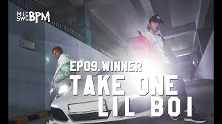 New Era x MIC SWG [BPM] - EP09. Take One & Lil Boi(테이크원&릴보이)편 WINNER