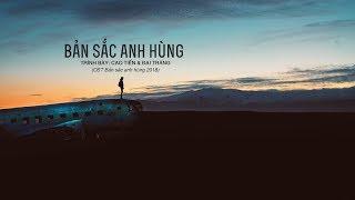 [Vietsub] Bản sắc anh hùng - Cao Tiến & Đại Tráng (OST Bản sắc anh hùng 2018/英雄本色2018)