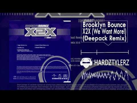 Brooklyn Bounce - X2X (We Want More!) (Deepack Remix) (60fps) (HQ)