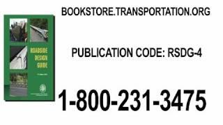 Intro To The Roadside Design Guide, 4th Edition
