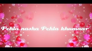 Download Pehla nasha/whatsapp 30 second status MP3 song and Music Video