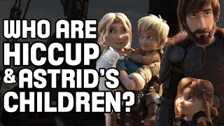 Who Are Astrid & Hiccup's Children? | How To Train Your Dragon