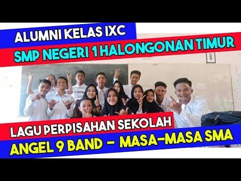 Lagu Perpisahan Sekolah Paling Sedih || +Foto Siswa Siswi Kelas IXC SMPN 1 Halongonan Timur