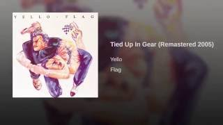 Tied Up In Gear (Remastered)