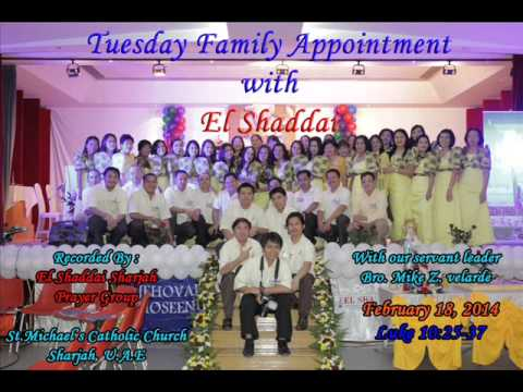 TUESDAY FAMILY APPOINTMENT with EL SHADDAI - 18-02-14 - BRO.MIKE Z. VLEARDE