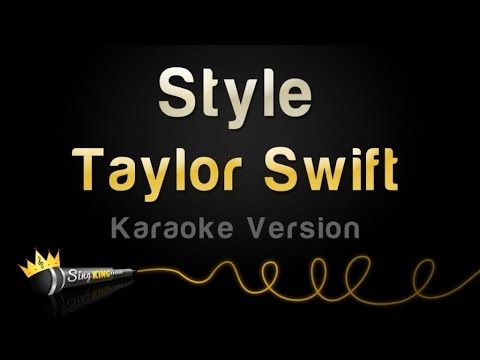 Taylor Swift  Style Karaoke Version
