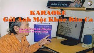 Karaoke Gửi Anh Một Khúc Dân Ca - Beat chuẩn