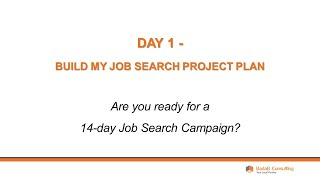 Day 1 - Create Your Job Search Project Plan