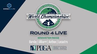 2018 PDGA World Championships MPO Round 4 - LIVE