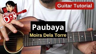 "Guitar Tutorial for Beginners: ""PAUBAYA"" by Moira chords"