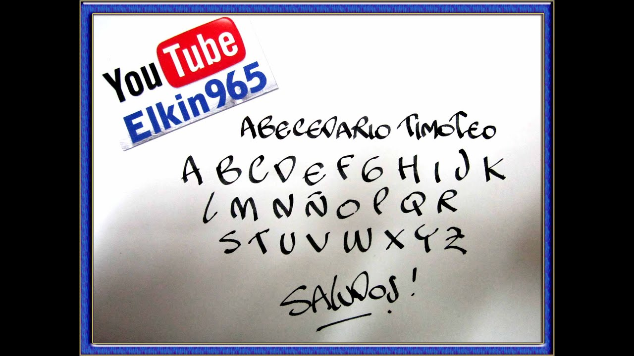 Abecedario timoteo con pluma caligrafica - YouTube