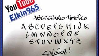 Repeat youtube video Abecedario timoteo con pluma caligrafica