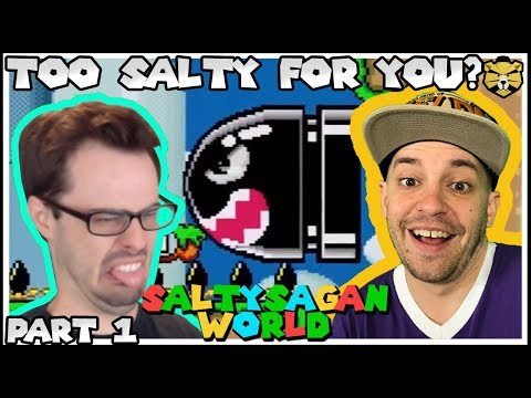 What Kind Of GARBAGE Is This!? Salty Sagan World Part 1
