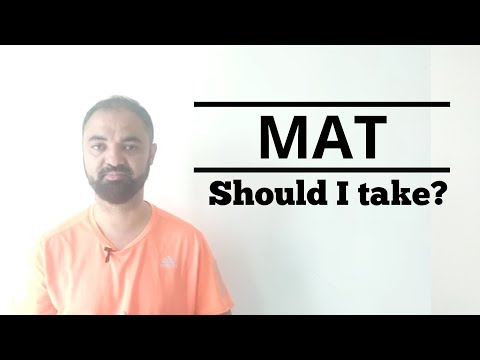 MAT. Should I take MAT exam.