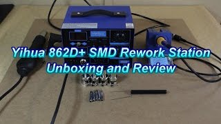 TWT #4: Yihua 862D+ SMD Rework Station, Unboxing and Review