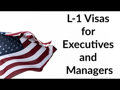 L-1 Visas for Executives and Managers