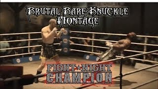 Fight Night Champion - The Best Brutal Bare Knuckle Montage ever!