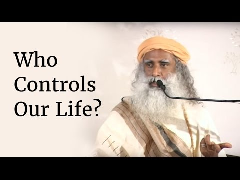 Who Controls Our Life?