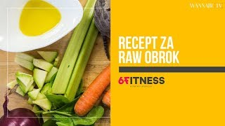 Wannabe Fit: RAW obrok