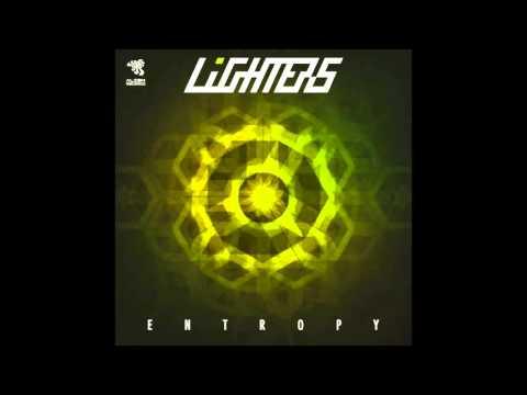 Lighters - Entropy (Original Mix)