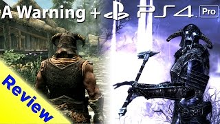 A Warning To PlayStation Owners The Elder Scrolls V Skyrim Special Edition PS4 PRO Review Update