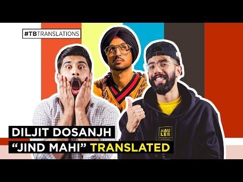 Diljit Dosanjh - Jind Mahi | ENGLISH TRANSLATION