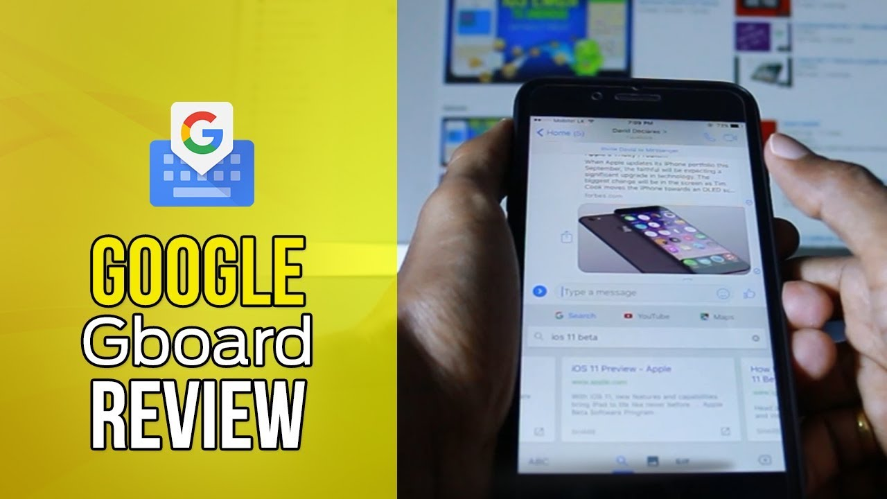 Quick Review Google S Gboard App For Ios Iphone 7 Plus Youtube