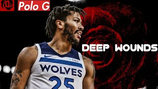 Derrick Rose mix - Deep Wounds (Polo G)