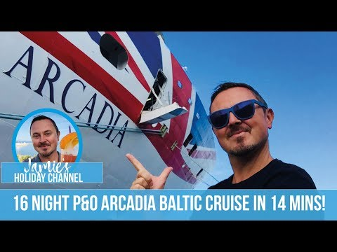 P&O Arcadia Cruise Ship | Baltic Cruise