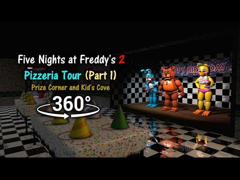 360°| Five Nights at Freddy's 2 Pizzeria Tour - Prize Corner and Kid's Cove [Part 1] (VR Compatible) thumbnail