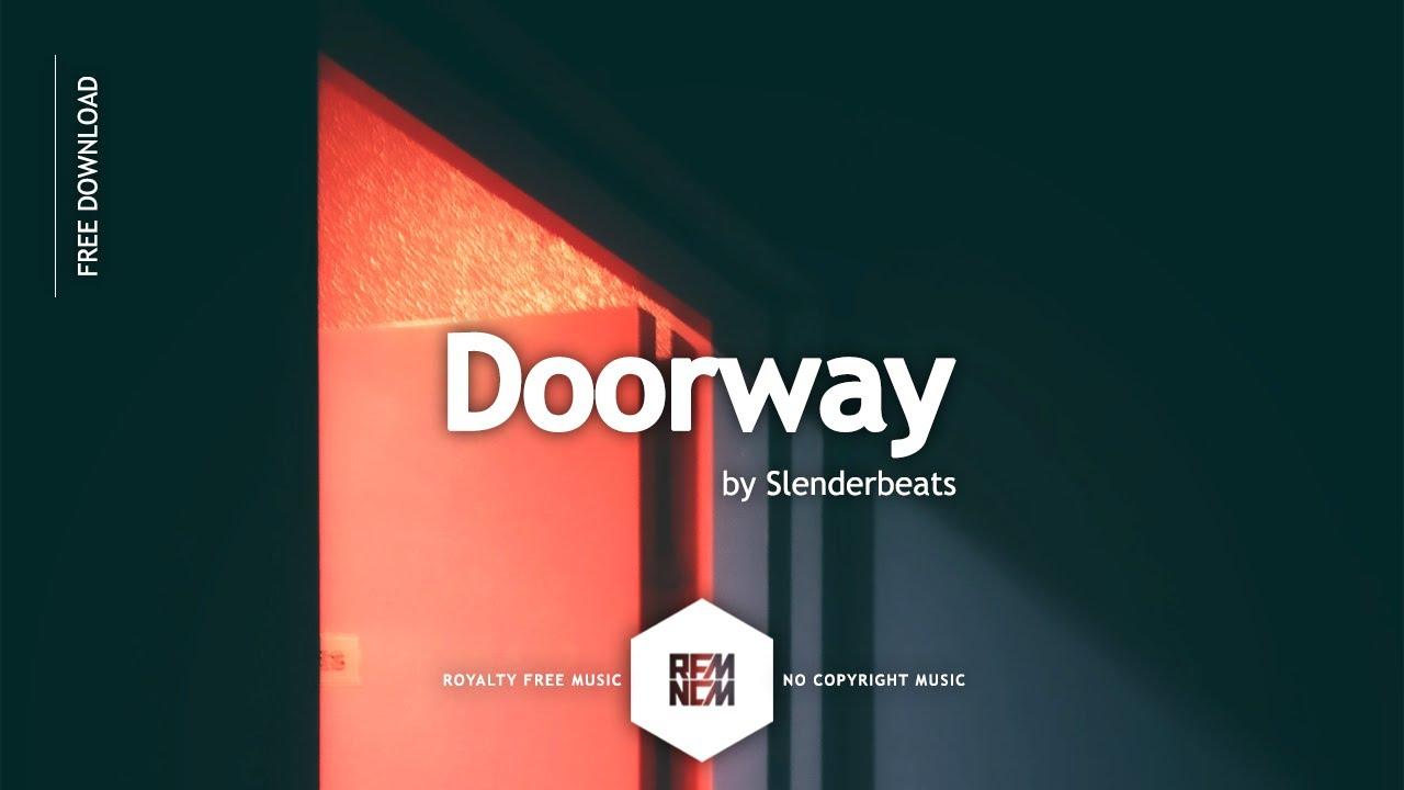 Download Doorway - Slenderbeats | Royalty Free Music - No Copyright Music