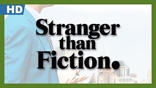 Stranger Than Fiction (2006) Trailer